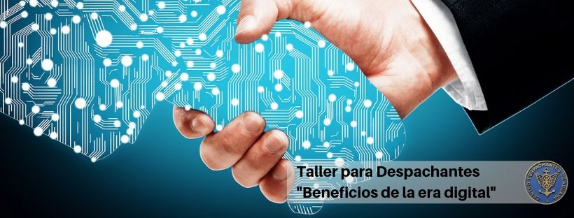 Taller para Despachantes: Beneficios de la era digital