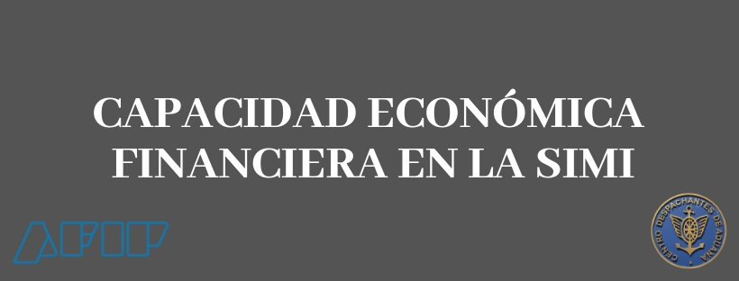 Capacidad Económica Financiera en la SIMI - Resolución General Conjunta 4364/2018